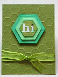 handmade card from Little Paper Studio ... like the olive and aquas color scheme .. hexagons! ... embossed background .. layered with HI on top ... like it!