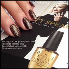 OPI Don't Speak over OPI Sleigh Parking Only Gwen Stefani Holiday 2014. All the swatches @ www.imabeautygeek.com