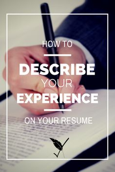 How to describe your experience on a resume
