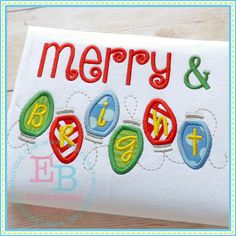 Merry And Bright Applique 5x7, 6x10 and 8x8 hoops.  NOT available for the 4x4 hoop.