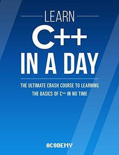 C++: The Ultimate Beginner's Guide! C Programming Learning, Computer Programming Languages, Basic Programming, Python Programming, Learn Computer Coding, Computer Lessons, Data Science, Computer Science, Science Education