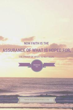 Hebrews 11:1 - Sarah E. Brooks