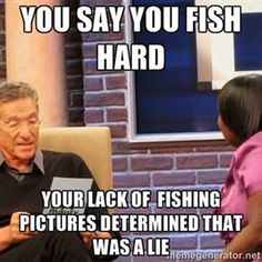 Lack of Fishing Pictures