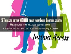 5 step course instanaccess: How to start an online boutique.
