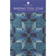 Binding Tool Star Quilt Pattern by MSQC