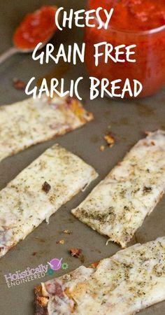Cheesy Grain Free Garlic Bread   http://holisticallyengineered.com #grainfree #primal #lowcarb