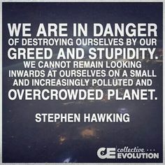 Not a huge fan of Hawking, but this is pretty inspiring.