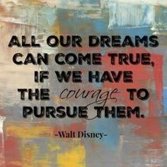 All of our dreams can come true if we have the COURAGE to pursue them. -Walt Disney #mondaymotivation #courage #inspiration #inspirationalquotes #motivations #motivational #motivating #business #smallbusiness #education #family #travelling #travels #traveller #travelawesome #travelpic #travelllife #travelbug #travelworld #travelporn #travelagent #travelgoal #travelpic #travelphoto #travelandlife #travelpics #itsgetawaytime http://ift.tt/22J3PZB