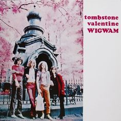 Wigwam - Tombstone Valentine (1970)