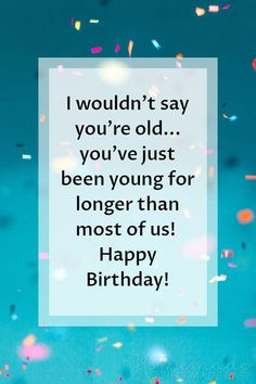 Happy Birthday wishes quotes make our lives easier by giving us content that we can use to send to your dear friends and family. 60th Birthday Poems, Birthday Wishes For Mother, Beautiful Birthday Wishes, Birthday Jokes, Happy Birthday Wishes Quotes, Happy Belated Birthday, Happy Birthday Sister, Birthday Greetings, Birthday Messages