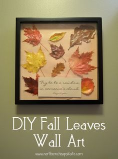 The leaves are turning... Time to turn them into some fall leaves wall art with just a few inexpensive supplies.