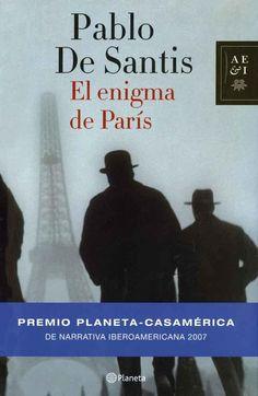 """Pablo de Santis: """"El enigma de Paris"""""""