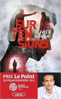 Amazon.fr - Surtensions - Olivier Norek - Livres