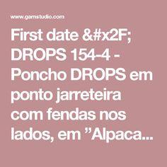 """First date / DROPS 154-4 - Poncho DROPS em ponto jarreteira com fendas nos lados, em """"Alpaca Silk"""". Do S ao XXXL. - Modelo gratuito de DROPS Design"""