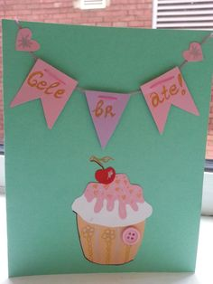 Celebrate!  - its your birthday