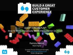 Lego Serious Play: How to think innovatively WITH the Customer