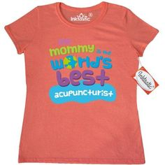 Inktastic My Mommy Is The Worlds Best Acupuncturist Women's T-Shirt Child's Kids Baby Gift Acupuncturist's Daughter Childs Like Cute Occupation Apparel Clothing Tees Adult Hws, Size: Small, Grey