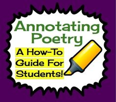 Poetry Annotation: A How-To Guide For Students (Presentation, Printable Examples, & Exercise)