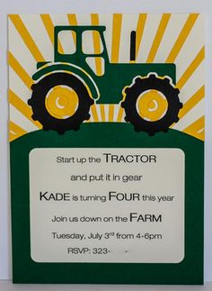 tractor invite...whole site has good tractor b-day ideas!