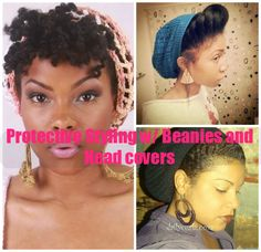 How to Protective styling with headwraps and beanies, and still look cute