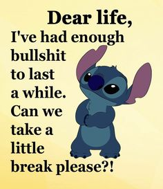 Pretty please stich! Funny True Quotes, Funny Relatable Memes, Cute Quotes, Funny Jokes, Lilo And Stitch Quotes, Cute Stitch, Minions Quotes, Disney Quotes, Words