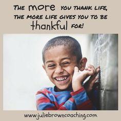 #lifebydesign  #thankful  http://www.juliebrowncoaching.com