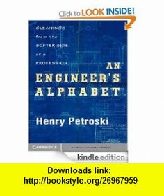 An Engineer Alphabet eBook Henry Petroski ,   ,  , ASIN: B006NYCJMY , tutorials , pdf , ebook , torrent , downloads , rapidshare , filesonic , hotfile , megaupload , fileserve