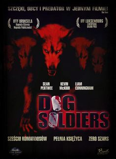 dog soldiers ----------  The first time I saw this, it scared the crap outta me - I still cannot watch it alone, after dark!