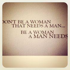 A man needs a woman