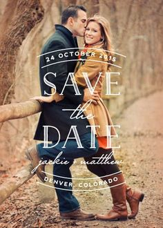 Creative Save the Date Card Ideas.. Like the way the type is laid out but not the placement on the image