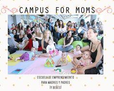 Campus for moms: Emprendimiento maternal