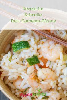 Ein schnelles Gericht, nicht nur für die Sommermonate, ist diese  Schnelle Reis-Garnelen-Pfanne. Ein Rezept, was sich auch zur  Resteverwertung eignet, oder auch beliebig abwandelbar ist. One Pot, Shrimp, Grains, Meat, Food, Fast Recipes, Healthy Recipes, Foods, Easy Meals