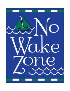 Nursery Art, Nautical Nursery Prints, The Original No Wake Zone, Art for Nursery, Baby Nursery Art, Kids Art,Beach Nursery, Sailboat Nursery. $17.00, via Etsy.