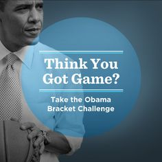Think you know more about basketball than President Obama? Take the #Obama2012 Bracket Challenge.