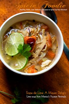 Sopa de Lima or Lime Soup  | #MayanFood #Yucatan #sopadelima #limesoup