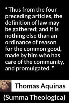 "Thomas Aquinas about reason (""Summa Theologica"", Thomas Aquinas Quotes, Saint Thomas Aquinas, St Thomas, Definitions, Best Quotes, Catholic, Meant To Be, Law, Articles"