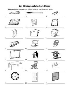 """In this straightforward worksheet, students must label """"les objets dans la salle de classe."""" This can be assigned as homework, and once completed, it can also be used as a visual guide to the vocabulary words. Tags: French, school vocabulary, classroom objects, indefinite articles, definite articles"""