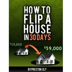 Flipping Houses by Preston Ely (Kindle Edition) http://www.amazon.com/dp/B006K3HIYC/?tag=wwwmoynulinfo-20 B006K3HIYC