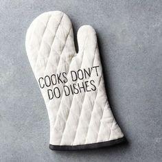 kitchen, oven mitt, cooks don't do dishes, cooks don't do dishes oven mitt, cooking, baking
