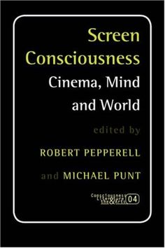 Screen Consciousness: Cinema, Mind and World « Library User Group
