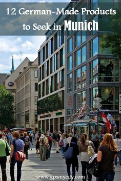 This Munich shopping guide shows you what to look for if you want to pick up something memorable and authentically Munich to bring home.