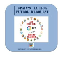 Spanish Futbol Webquest. Students look up information about 1 of Spain's 20 Liga teams. $.
