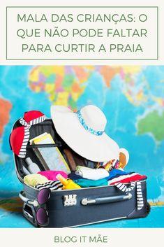 Veja nesse artigo o que não pode faltar na mala das crianças para curtir a praia. #mala #praia #viagemcomcriança #itmãe Lunch Box, Blog, Carpe Diem, Bento Box, Blogging
