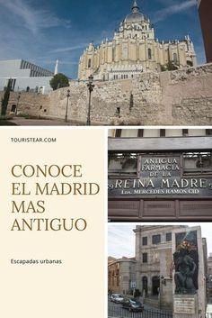 Visitar la zona más antigua del centro de Madrid caminando. ¿Que ver, visitar y hacer en Madrid?