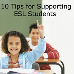 10 tips and strategies for supporting ESL students #esl #edchat #educhat