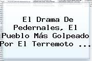 http://tecnoautos.com/wp-content/uploads/imagenes/tendencias/thumbs/el-drama-de-pedernales-el-pueblo-mas-golpeado-por-el-terremoto.jpg Pedernales Ecuador. El drama de Pedernales, el pueblo más golpeado por el terremoto ..., Enlaces, Imágenes, Videos y Tweets - http://tecnoautos.com/actualidad/pedernales-ecuador-el-drama-de-pedernales-el-pueblo-mas-golpeado-por-el-terremoto/