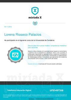 """04-11-2016  Lorena Rioseco Palacios  Ha participado en el siguiente curso de la Universidad de Cantabria:  """"Educar para los nuevos cambios mediáticos para docentes"""" Fails, Leadership Models, Instructional Design, Make Mistakes"""