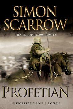Profetian av Simon Scarrow. Del 6 i Simon Scarrows populära Silverörnserie! Från Historiska Media.
