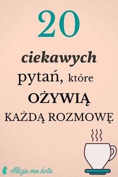 home decor 20 niebanalnych pyta - Zaint - Polish Language, E Mc2, Blog Planner, Romantic Quotes, Life Motivation, Man Humor, Self Development, Better Life, Wisdom