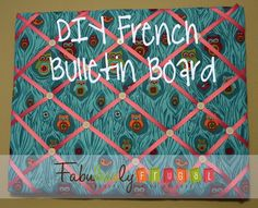 Easy craft idea!  Learn how to make this quick and fun French Bulletin board.      http://fabulesslyfrugal.com/2012/06/diy-french-bulletin-board.html 
